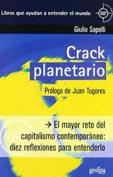 El Crack planetario: El mayor reto del capitalismo contemporáneo: diez reflexiones para entenderlo (360º / Claves Contemporáneas)