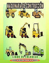 Maquinaria de construcción Libro de colorear para niños de 3 a 9 años: Dibujo para colorear tractor excavadora y otros vehículos de construcción para niños y niñas
