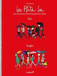 La P'tite Lu, les aventures d'une Française en Chine