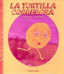 La Tortilla Corredora