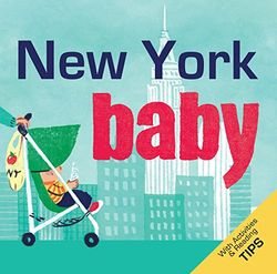 New York Baby: A Local Baby Book (Local Baby Books) [Idioma Inglés]