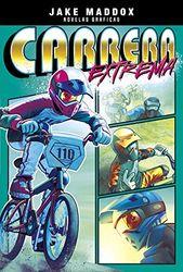 Carrera Extrema = Gear Hero (Jake Maddox novelas graficas)