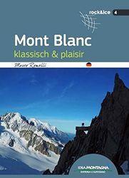 Mont Blanc: klassisch & plaisir