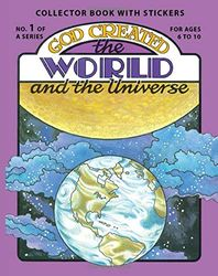 God Created the World and the Universe