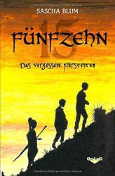 FÜNFZEHN - Das vergessene Fürstentum