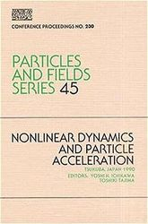 Nonlinear Dynamics and Particle Acceleration: 230