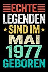 Echte Legenden Sind Im Mai 1977 Geboren: Lustiges Notizbuch A5 I Dotted I 120 Seiten I Tolles Geschenk zum Geburtstag für Kollegen, Familie & Freunde