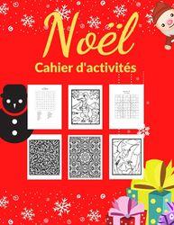Cahier d'activités | Noël: Labyrinthes | coloriages | sodoku & mots mêlés