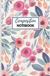Composition Notebook: Cute Notebook 6x9 in., Journal For Girls, Perfect for school, Writing Poetry, Diary Journal, Gratitude Writing, Dream Journal