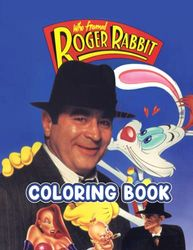 Who Framed Roger Rabbit Coloring Book: 30+ Coloring Pages. A beautiful coloring book with various Who Framed Roger Rabbit illustrations for relaxation and stress relief.