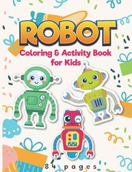 Robots Coloring Book For kids: Coloring & Activity Book for kids