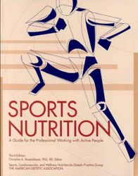 Sports Nutrition: A Guide for the Professional Working with Active People