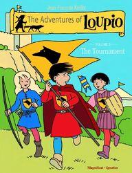 The Adventures of Loupio, Volume 3: The Tournament: 03