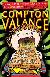 The Most Powerful Boy In The Universe: 01 (Compton Valance)