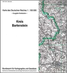 Bartenstein: Karte des Deutschen Reiches 1:100.000, Kreiskarte (Karte des Deutschen Reiches. Kreiskarten / 1:100000. Nachdruck aus Kartenbeständen des ehemaligen Reichsamtes für Landesaufnahme)