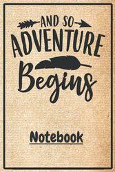 """Notebook """"And So Adventure Begins"""" OldPaper1: Schönes Notizbuch mit tollem Design als Geschenk für Freund oder Freundin um z.B. beim Camping, Zelten ... Erinnerungen und Erlebnisse festzuhalten."""