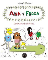 Ana y froga, tomo 4: Continúan los desastres... (Blackie Little)