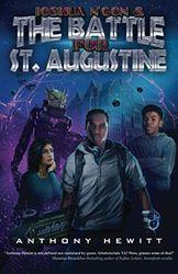 Joshua N'Gon & the Battle for St. Augustine: Last Prince of Alkebulahn Book 2