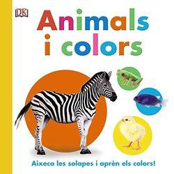 Animals i colors (Catalá - A Partir De 0 Anys - Projecte De 0 A 3 Anys - Llibres Manipulatius)