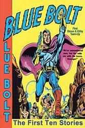 Blue Bolt: The First Ten Stories