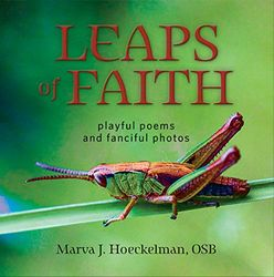 Leaps of Faith: Playful Poems and Fanciful Photos