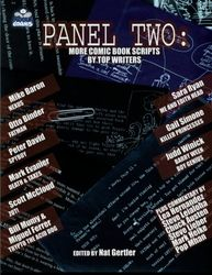Panel Two: More Comic Book Scripts by Top Writers: 2