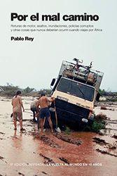 La vuelta al mundo en 10 años: Por el mal camino: Sudán, Etiopía, Kenia.: 2
