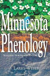 Minnesota Phenology: Seasonal Northland Nature