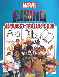 Marvel Rising Alphabet Tracing Book: Marvel Rising Alphabet Tracing Book: Trace Letters With Marvel Rising Coloring Activity. Alphabet Handwriting ... and boys next generation of Marvel heroes