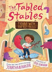 Trouble With Tattle-tails (Fabled Stables, Band 2)