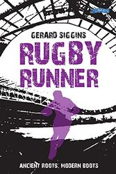 Rugby Runner: Ancient Roots, Modern Boots: 5 (Rugby Spirit)