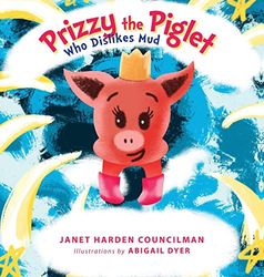 Prizzy The Piglet Who Dislikes Mud