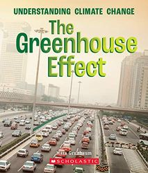 The Greenhouse Effect (A True Book: Understanding Climate Change)
