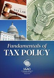 Fundamentals of Tax Policy