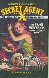 Secret Agent X: The Fear Merchants