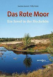 Das Rote Moor: Ein Juwel in der Hochrhön