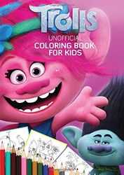 Unofficial Coloring Book For Kids: Trolls