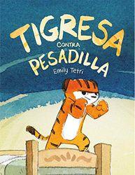 Tigresa contra pesadilla (Txikiberri)