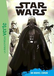 Star Wars 04 - Episode 4 (6 - 8 ans) - Un nouvel espoir (Ma Première Bibliothèque Verte)