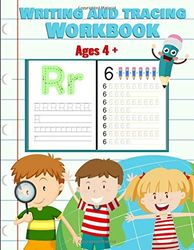 Writing and tracing workbook: : letters of the alphabet and numbers + learning to draw shapes and lines | Ages 4 and up | Large format, 90 pages for learning while having fun