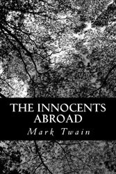 The Innocents Abroad [Idioma Inglés]