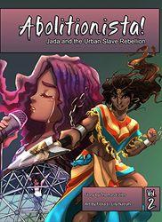 Abolitionista Volume 2: Jada and the Urban Slave Rebellion