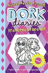 Dork Diaries. Frenemies Forever