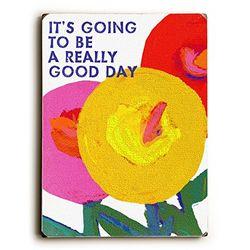artehouse Ihrer Going To Be A wirklich Good Day Massivholz Wand Decor von Lisa weedn, 22,9 x 30,5 cm