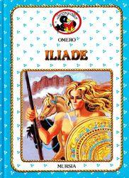 Iliade (Beccogiallo profumato. I class. bambini)