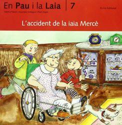 L'accident de la iaia Mercè (Prim. Llengua)