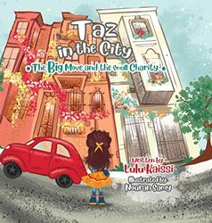Taz in the City: The Big Move and the Small Charity