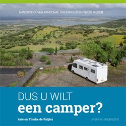 Dus u wilt een camper?
