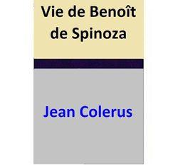 Vie de Benoît de Spinoza