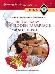Royal Baby, Forbidden Marriage